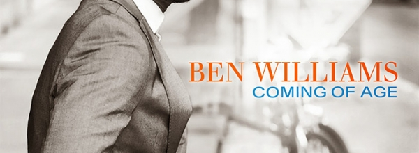 BEN WILLIAMS / COMING OF AGE