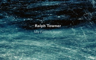 Ralph Towner / My Foolish Heart